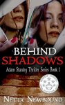 Behind Shadows