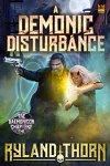 A demonic Disturbance